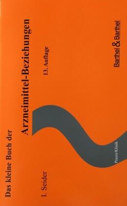 Das kleine Buch der Arzneimittel-Beziehungen