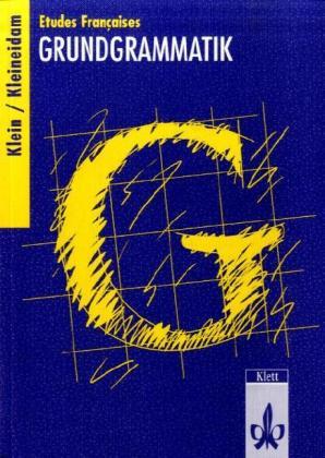 Etudes Francaises, Grundgrammatik