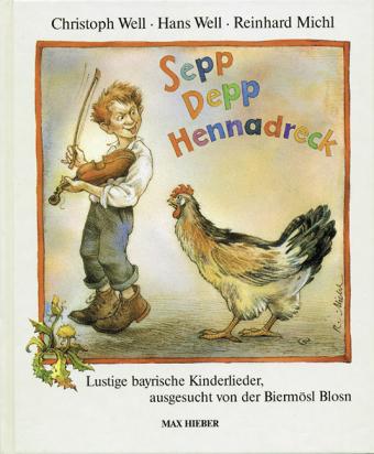 Sepp, Depp, Hennadreck