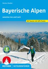 Rother Skitourenführer Bayerische Alpen zwischen Inn und Lech Cover