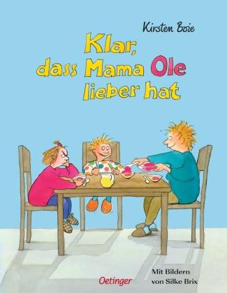 Klar, daß Mama Ole lieber hat;Klar, daß Mama Anna lieber hat