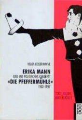 """Erika Mann und ihr politisches Kabarett """"Die Pfeffermühle"""" 1933-1937"""