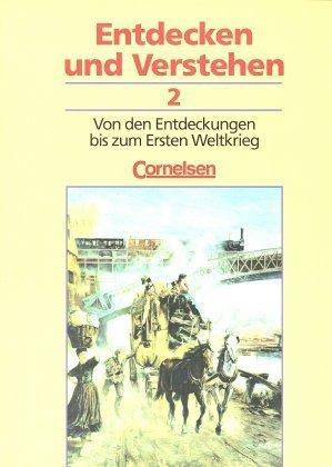 Von den Entdeckungen bis zum Ersten Weltkrieg