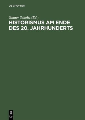 Historismus am Ende des 20. Jahrhunderts