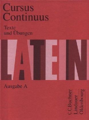 Cursus Continuus Ausgabe A Texte Und übungen Produkt