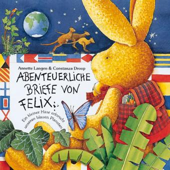 Abenteuerliche Briefe von Felix, m. aufblasbarer Weltkugel