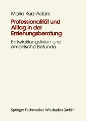 Professionalität und Alltag in der Erziehungsberatung