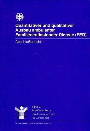 Quantitativer und qualitativer Ausbau ambulanter Familienentlastender Dienste (FED)