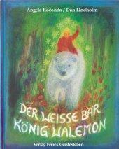 Der weiße Bär König Walemon