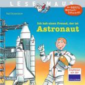 Ich hab einen Freund, der ist Astronaut