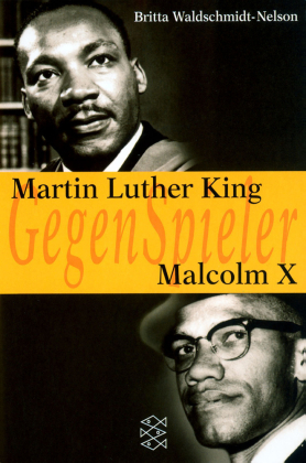 GegenSpieler, Martin Luther King - Malcolm X