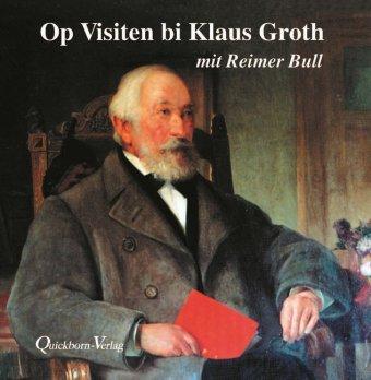 Op Visiten bi Klaus Groth, 1 Audio-CD