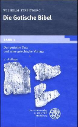 Der gotische Text und seine griechische Vorlage