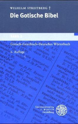 Gotisch-Griechisch-Deutsches Wörterbuch
