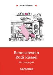 Rennschwein Rudi Rüssel, Ein Leseprojekt Cover
