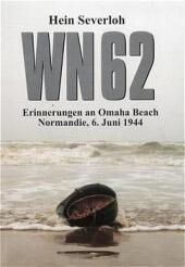 WN 62, Erinnerungen an Omaha Beach, Normandie, 6. Juni 1944 Cover