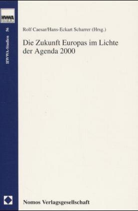 Die Zukunft Europas im Lichte der Agenda 2000