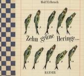 Zehn grüne Heringe . . .