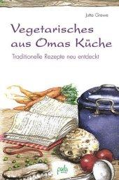 Vegetarisches aus Omas Küche Cover