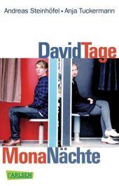 David Tage, Mona Nächte