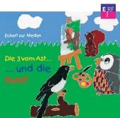 Die 3 vom Ast und die Kunst, 1 Audio-CD