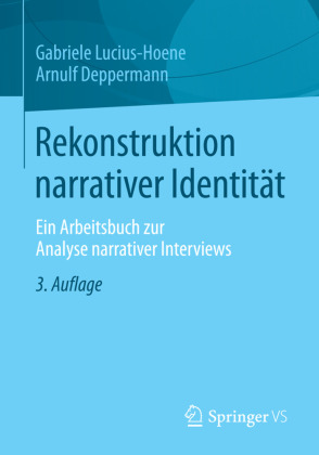 Rekonstruktion Narrativer Identität Arnulf Deppermanngabriele
