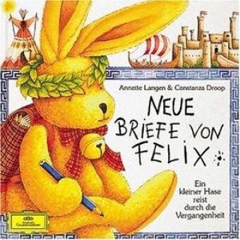 Neue Briefe von Felix, 1 Audio-CD