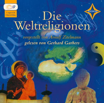 Die Weltreligionen, 1 Audio-CD, MP3