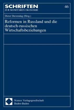 Reformen in Russland und die deutsch-russischen Wirtschaftsbeziehungen