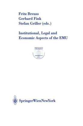 Institutional, Legal and Economic Aspects of the EMU