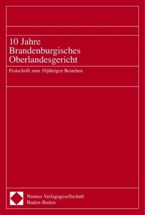 10 Jahre Brandenburgisches Oberlandesgericht