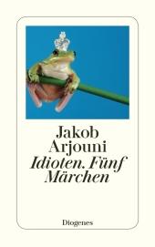 Idioten. Fünf Märchen Cover
