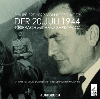 Der 20. Juli 1944, 1 Audio-CD