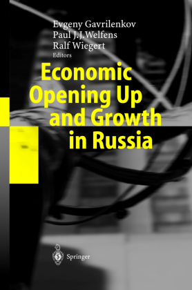 Economic Opening Up and Growth in Russia