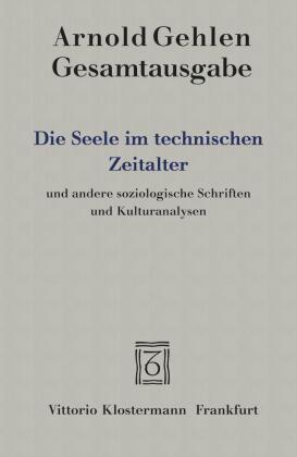 Gesamtausgabe, Bd.6, Die Seele im technischen Zeitalter und