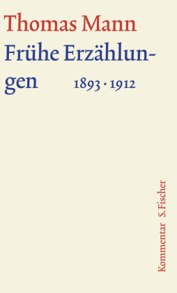 Frühe Erzählungen 1893-1912, Kommentar