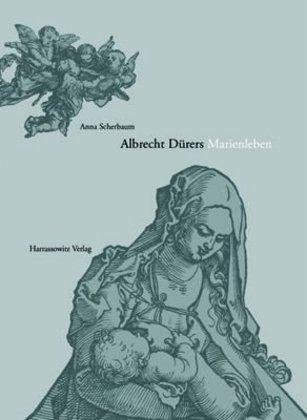 Albrecht Dürers 'Marienleben'