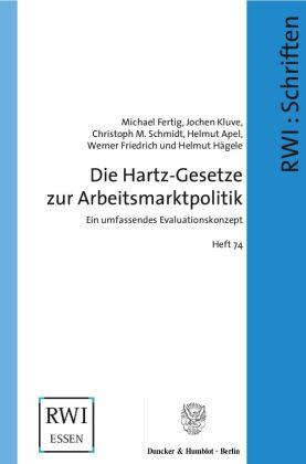 Die Hartz-Gesetze zur Arbeitsmarktpolitik.