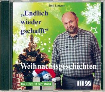 'Endlich wieder gschafft', 1 Audio-CD
