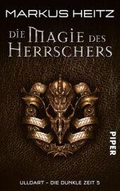 Ulldart - Die Dunkle Zeit, Die Magie des Herrschers Cover