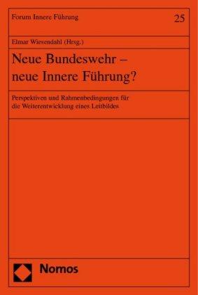 Neue Bundeswehr - neue Innere Führung?