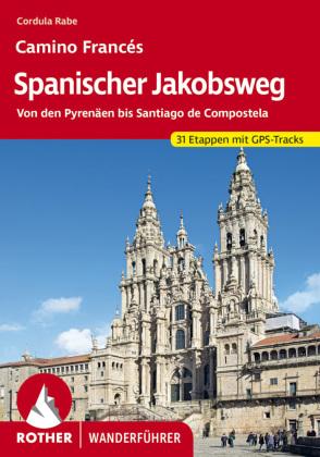 Rother Wanderführer Spanischer Jakobsweg