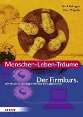 Menschen-Leben-Träume, Der Firmkurs, Werkbuch für die BegleiterInnen der Jugendlichen Cover