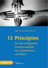 12 Prinzipien für eine erfolgreiche Zusammenarbeit von Erzieherinnen und Eltern Cover