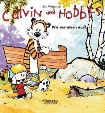 Calvin und Hobbes - Wir wandern aus!