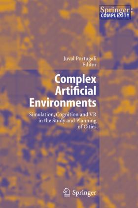 Complex Artificial Environments