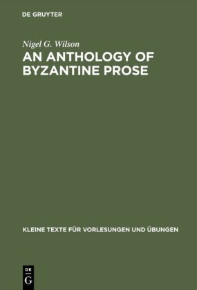 An Anthology of Byzantine Prose