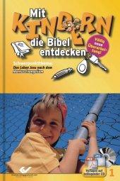 Schwerpunktthema 'Das Leben Jesu nach dem Markus-Evangelium', m. CD-ROM