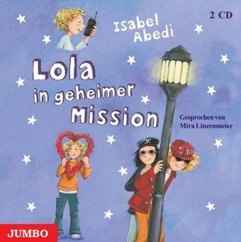 Lola in geheimer Mission, 2 Audio-CDs
