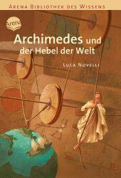 Archimedes und der Hebel der Welt Cover
